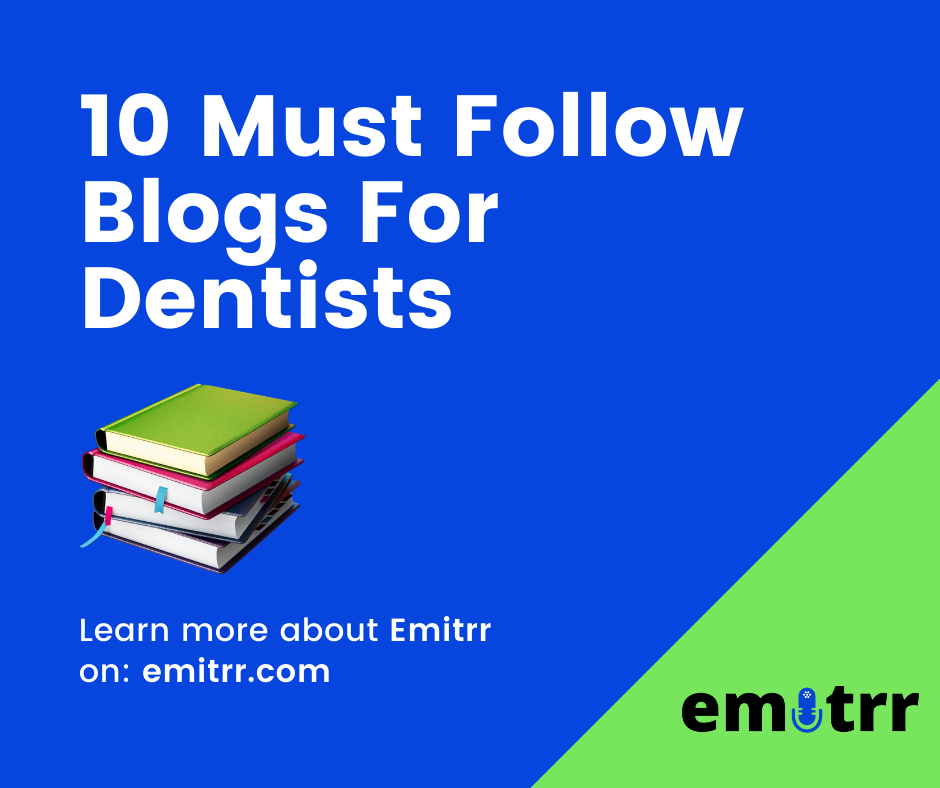 10 Must Follow Blogs Dentists